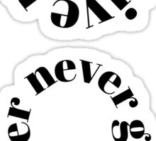 Never Give Up Semi-Colon  Sticker