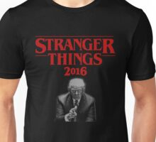 Stranger Things Than Trump! Unisex T-Shirt