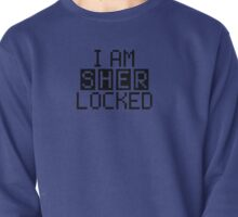 I AM SHERLOCKED - PIXEL Pullover