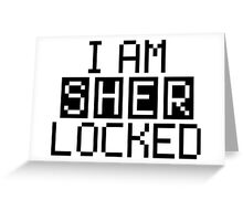 I AM SHERLOCKED - PIXEL Greeting Card