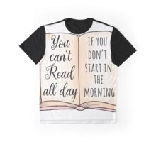 Read all day Graphic T-Shirt