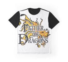 "Game of Thrones ""Father of Dragons"" Graphic T-Shirt"