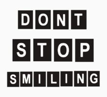 Don't Stop Smiling Kids Clothes