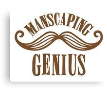 manscaping genius Canvas Print