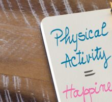 Handwritten text Physical Activity is Happiness Sticker