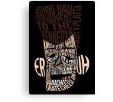 Catchphrase Comp-er-uh-lation Canvas Print