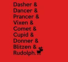 Dasher, Dancer, Prancer, Vixen, Copmet, Cupid, Donner, Blitzen & Rudolph Unisex T-Shirt