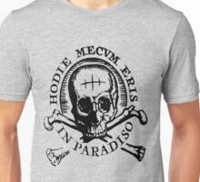 "Uncharted ""Hodie Mecvm Eris In Paradiso"" Unisex T-Shirt"