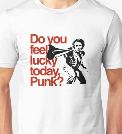Dirty Harry - Do you feel lucky today, Punk? Unisex T-Shirt