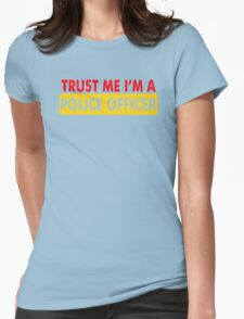 Trust Me I'm A Police Officer Womens Fitted T-Shirt