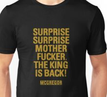 McGregor - Surprise Surprise - UFC202 Unisex T-Shirt
