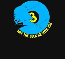 May The Luck Be With You Unisex T-Shirt