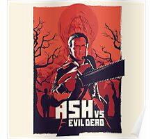Ash the evil slayers Poster
