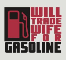 Will trade wife for gasoline by nektarinchen