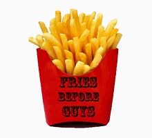 Fries before guys- black Unisex T-Shirt
