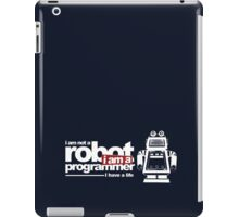 Programmer - i am not a robot iPad Case/Skin