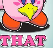 That Ain't Falco Sticker
