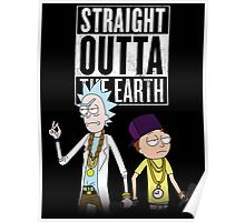 Straight outta the earth Poster