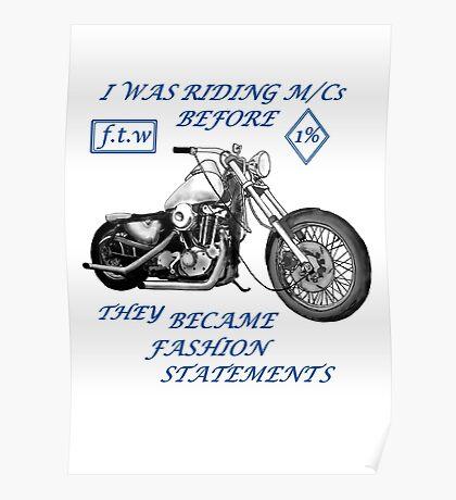 Motorcycle fashion statement  Blue n  Poster