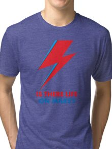"""David Bowie """"Is There Life on Mars?"""" original design Tri-blend T-Shirt"""
