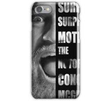 'SURPRISE SURPRISE MOTHERFUCKER' - Conor McGregor  iPhone Case/Skin