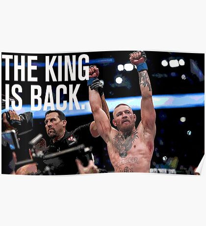 Conor McGregor - 'THE KING IS BACK' Poster