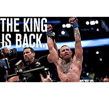 Conor McGregor - 'THE KING IS BACK' Photographic Print