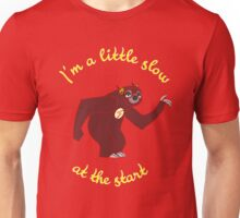 Sloth - I'm little show at the start Unisex T-Shirt