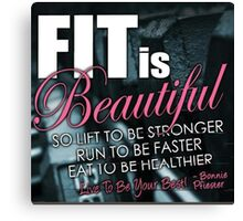 Fit Is Beautiful Canvas Print