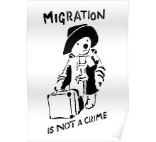 Migration Is Not A Crime - Banksy Poster