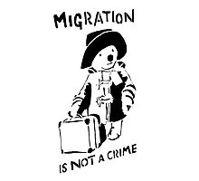 Migration Is Not A Crime - Banksy Photographic Print