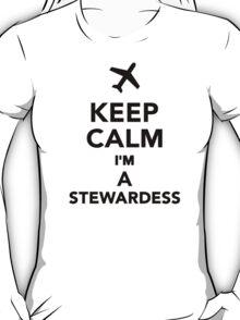Keep calm I'm a Stewardess T-Shirt