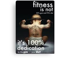Fitness Is 100% Dedication Canvas Print