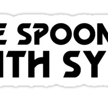I've Spooned With Sylv! Sticker
