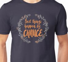 By chance Unisex T-Shirt