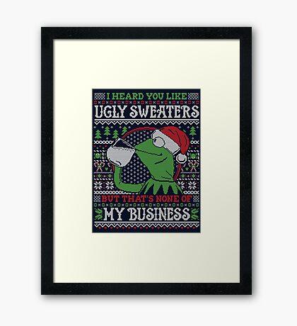 I Heard You Like Ugly Sweaters Framed Print