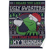 I Heard You Like Ugly Sweaters Poster