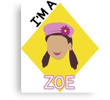 I'm A Zoe Canvas Print