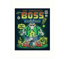 The Horrible Boss Art Print