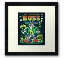The Horrible Boss Framed Print