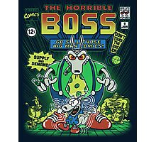 The Horrible Boss Photographic Print