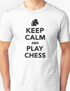 Keep calm and Play Chess Unisex T-Shirt