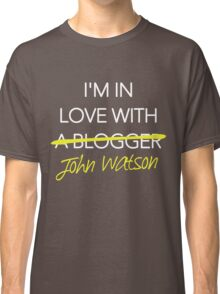 I'm in love with John Watson Classic T-Shirt
