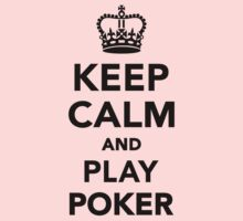 Keep calm and play Poker One Piece - Short Sleeve