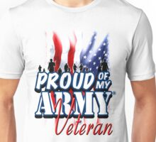 Proud of my Army Veteran Unisex T-Shirt