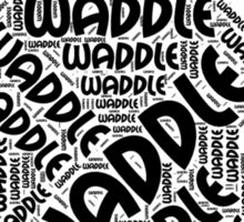 Waddle Waddle Sticker