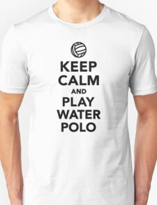Keep calm and play Water Polo T-Shirt