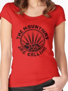 The mountains are calling. Women's Fitted Scoop T-Shirt