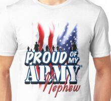 Proud of my Army Nephew Unisex T-Shirt