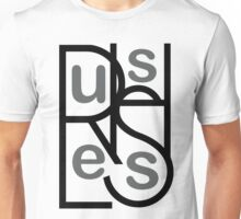 Rush Less Unisex T-Shirt
